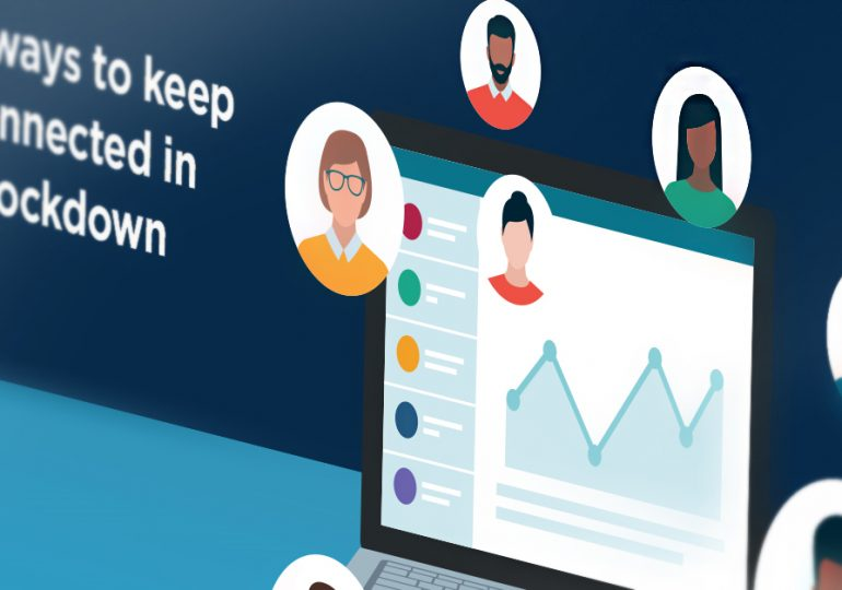 7 ways to keep connected in a lockdown - infographic